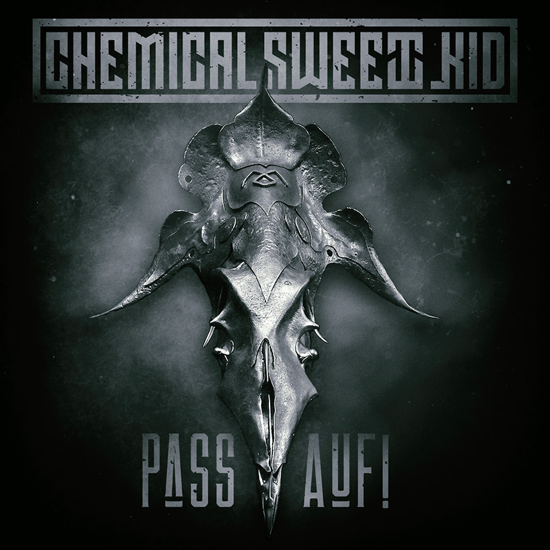 Chemical Sweet Kid - Pass Auf