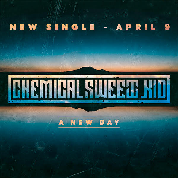 Chemical Sweet Kid - A New Day