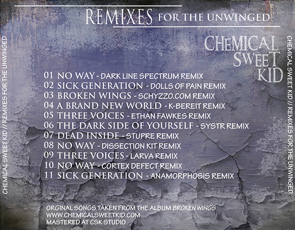 ChemicalnSweet Kid- remixes for the unwinged