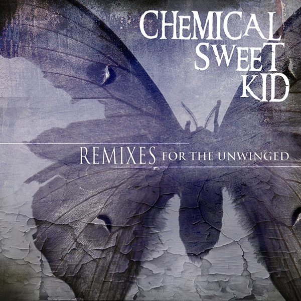 remixes for the unwinged - ChemicalnSweet Kid